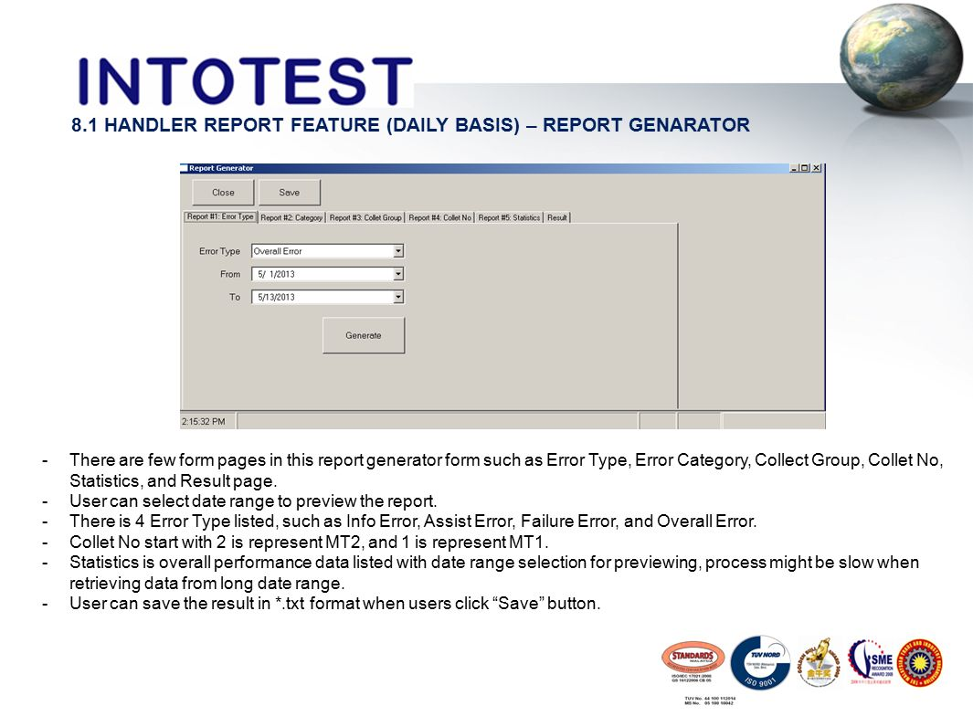 8.1 HANDLER REPORT FEATURE (DAILY BASIS) – REPORT GENARATOR -There are few form pages in this report generator form such as Error Type, Error Category, Collect Group, Collet No, Statistics, and Result page.