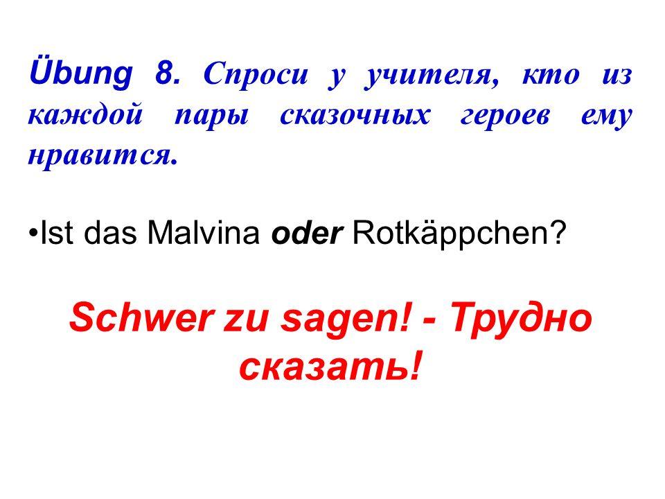 10 11 12 10)Ist das Nadja … Andrej 11)Ist das Oleg … Anja 12)Ist das Marina … Kostja