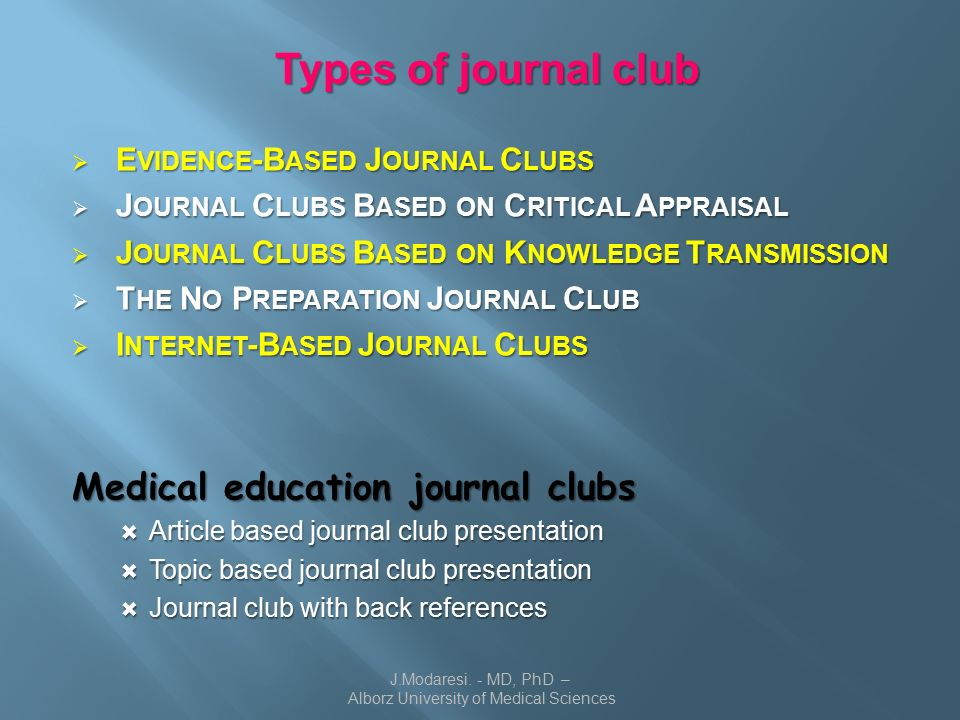 How to hold a successful journal club jdaresi md phd types of journal club e vidence b ased j ournal c lubs j pronofoot35fo Images