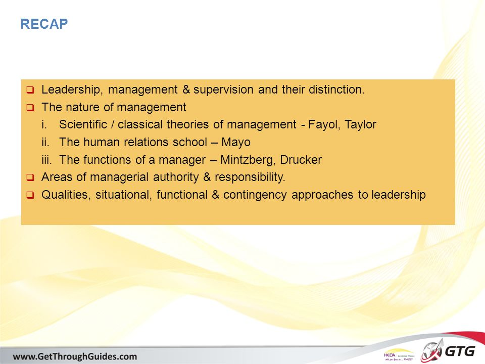[training@getthroughguides.com] RECAP  Leadership, management & supervision and their distinction.