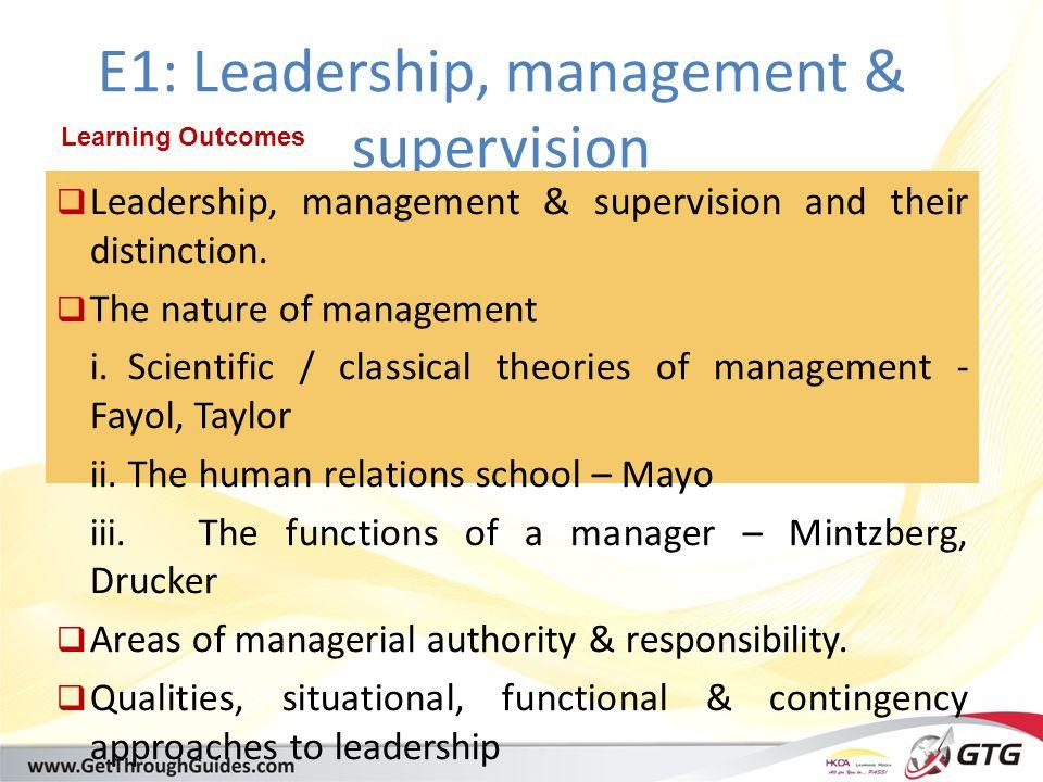 [training@getthroughguides.com] E1: Leadership, management & supervision  Leadership, management & supervision and their distinction.