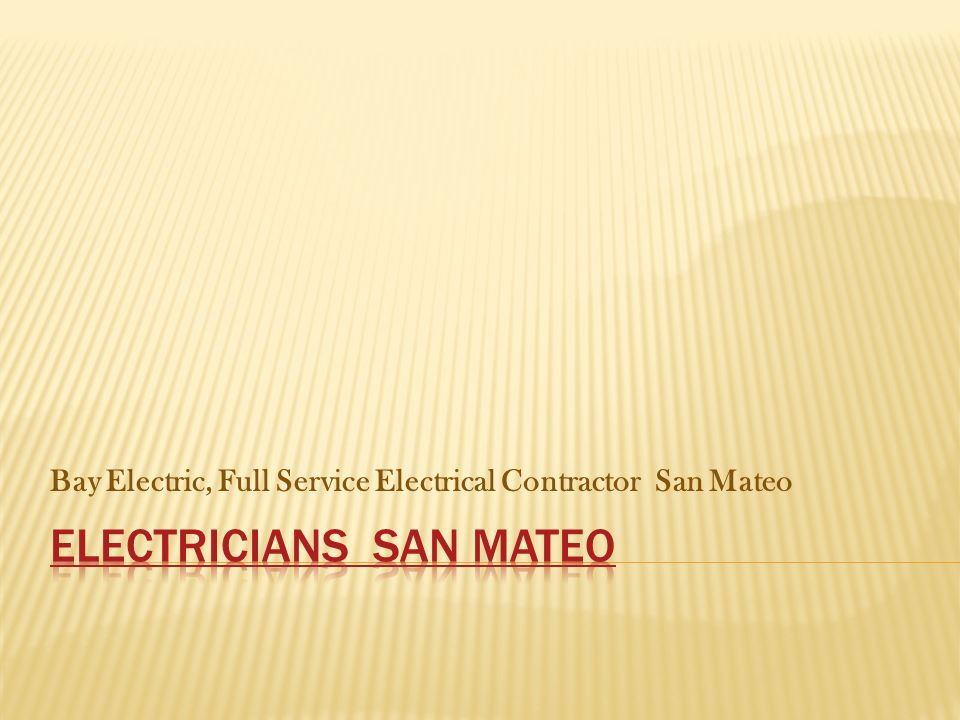 Bay Electric, Full Service Electrical Contractor San Mateo