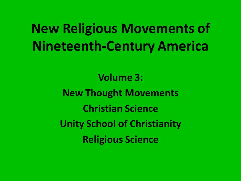 early american religious movements Religion : 92: social reform the position of american women in the early 1800s was rose markedly in the early 1800s the temperance movement emerged as a.