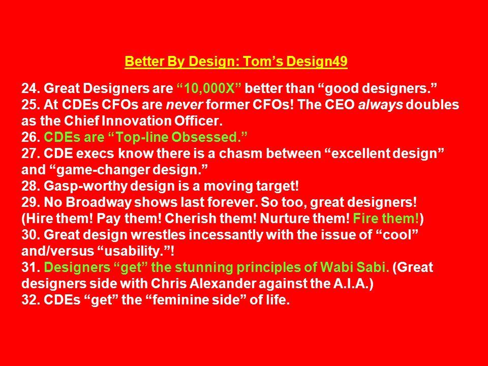 Better By Design: Tom's Design49 24.