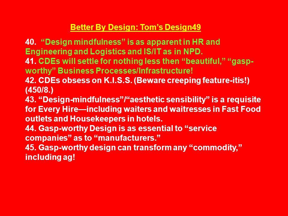 Better By Design: Tom's Design49 40.