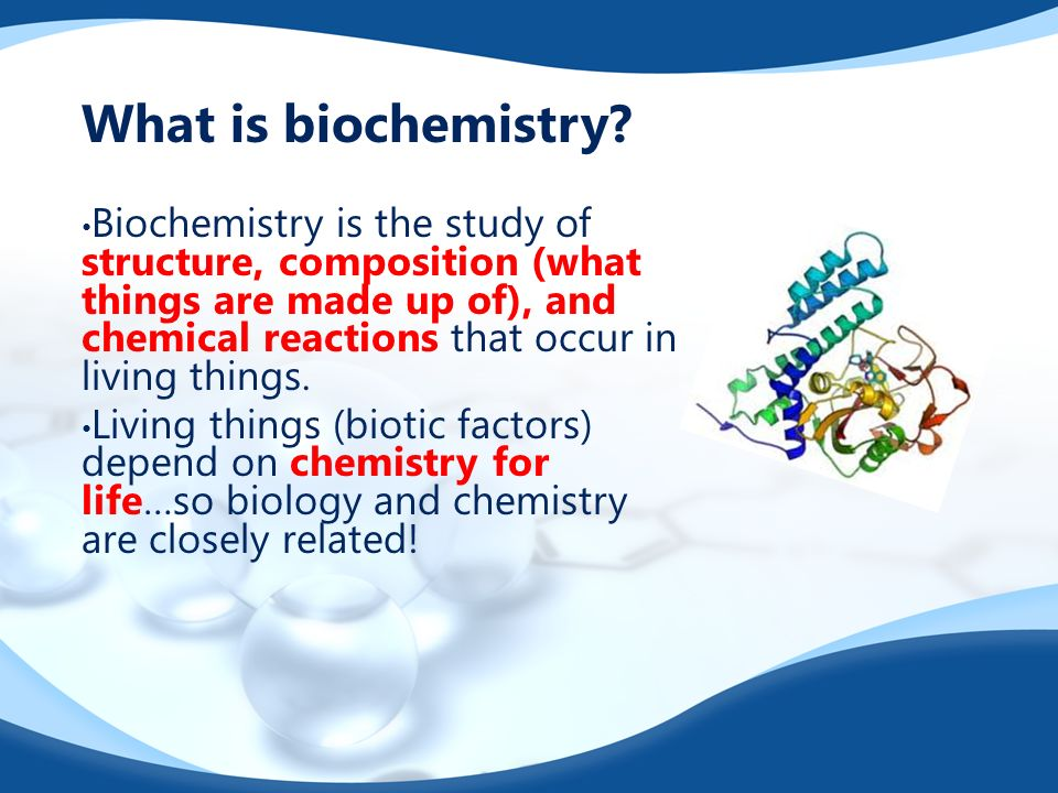 the chemistry of life day 1. what is biochemistry? biochemistry is, Human Body