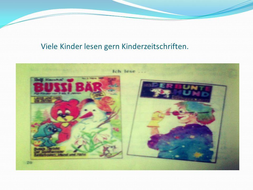 Viele Kinder lesen gern Kinderzeitschriften.