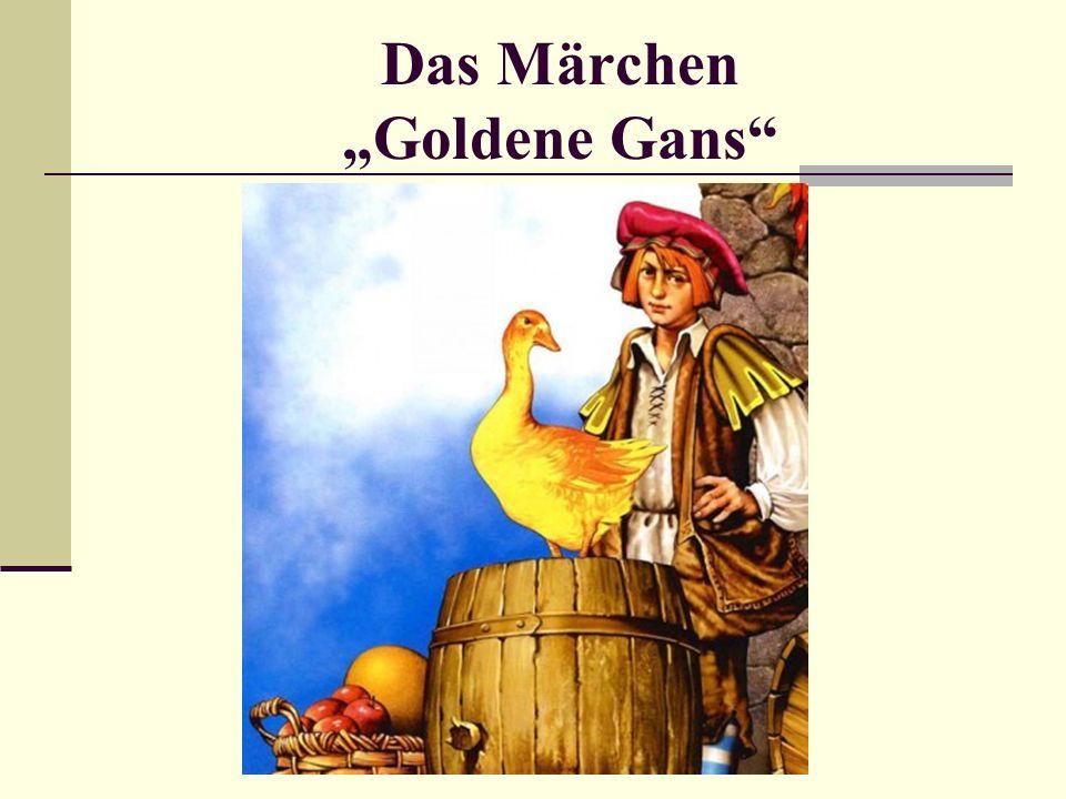 """Das Märchen """"Goldene Gans"""