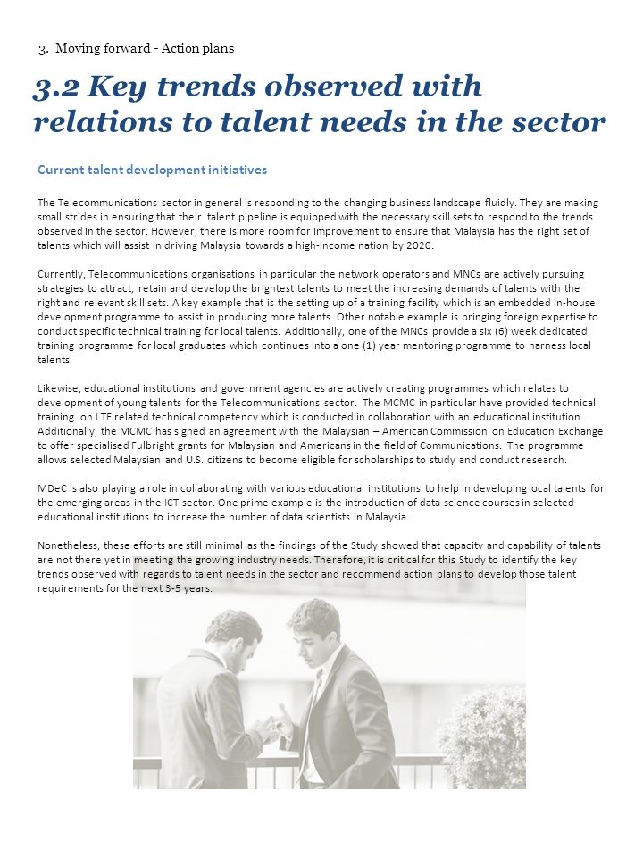 3.2 Key trends observed with relations to talent needs in the sector Current talent development initiatives The Telecommunications sector in general is responding to the changing business landscape fluidly.