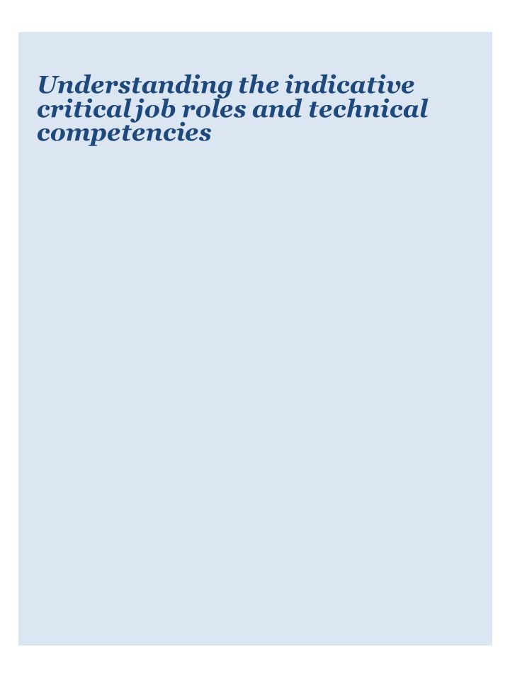 Understanding the indicative critical job roles and technical competencies