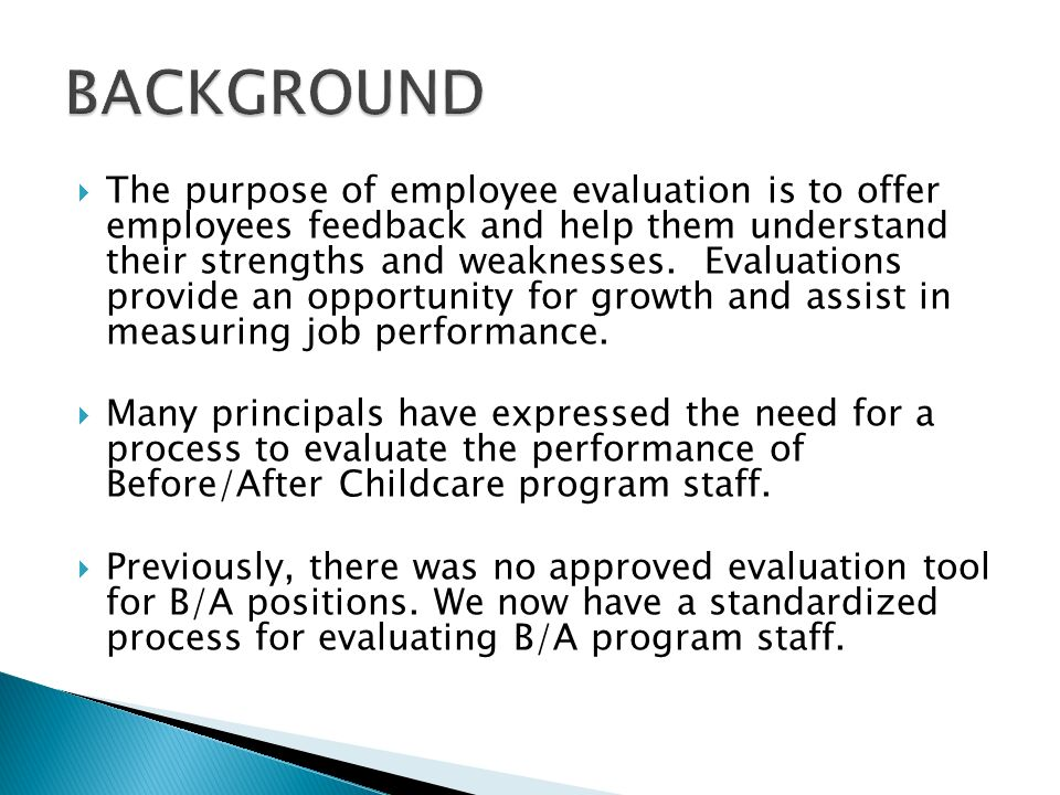 Staff Orientation.  The Purpose Of Employee Evaluation Is To