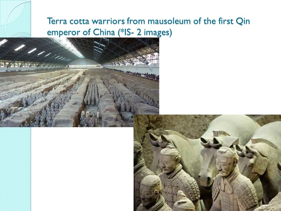 Terra cotta warriors from mausoleum of the first Qin emperor of China (*IS- 2 images)