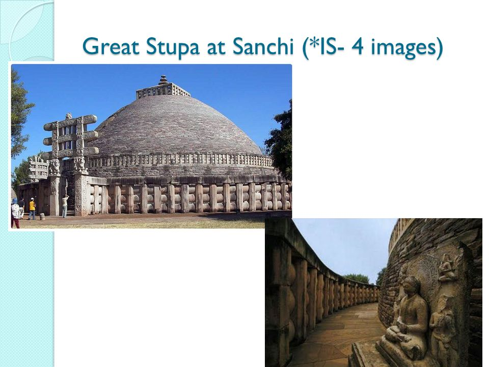 Great Stupa at Sanchi (*IS- 4 images)