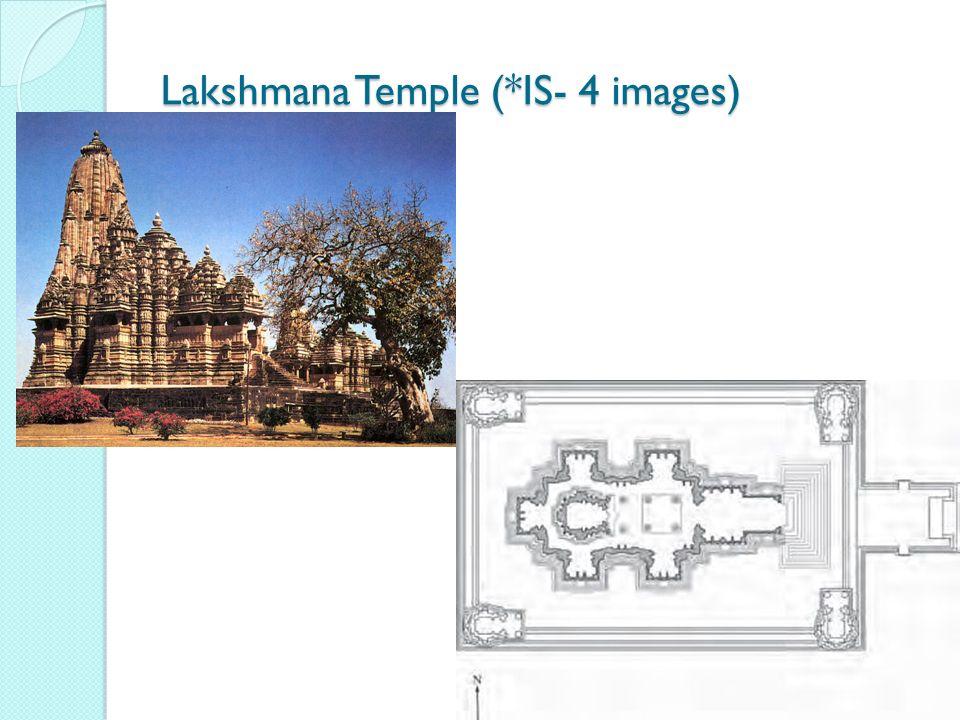 Lakshmana Temple (*IS- 4 images)