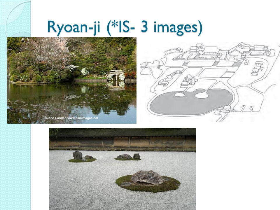 Ryoan-ji (*IS- 3 images)