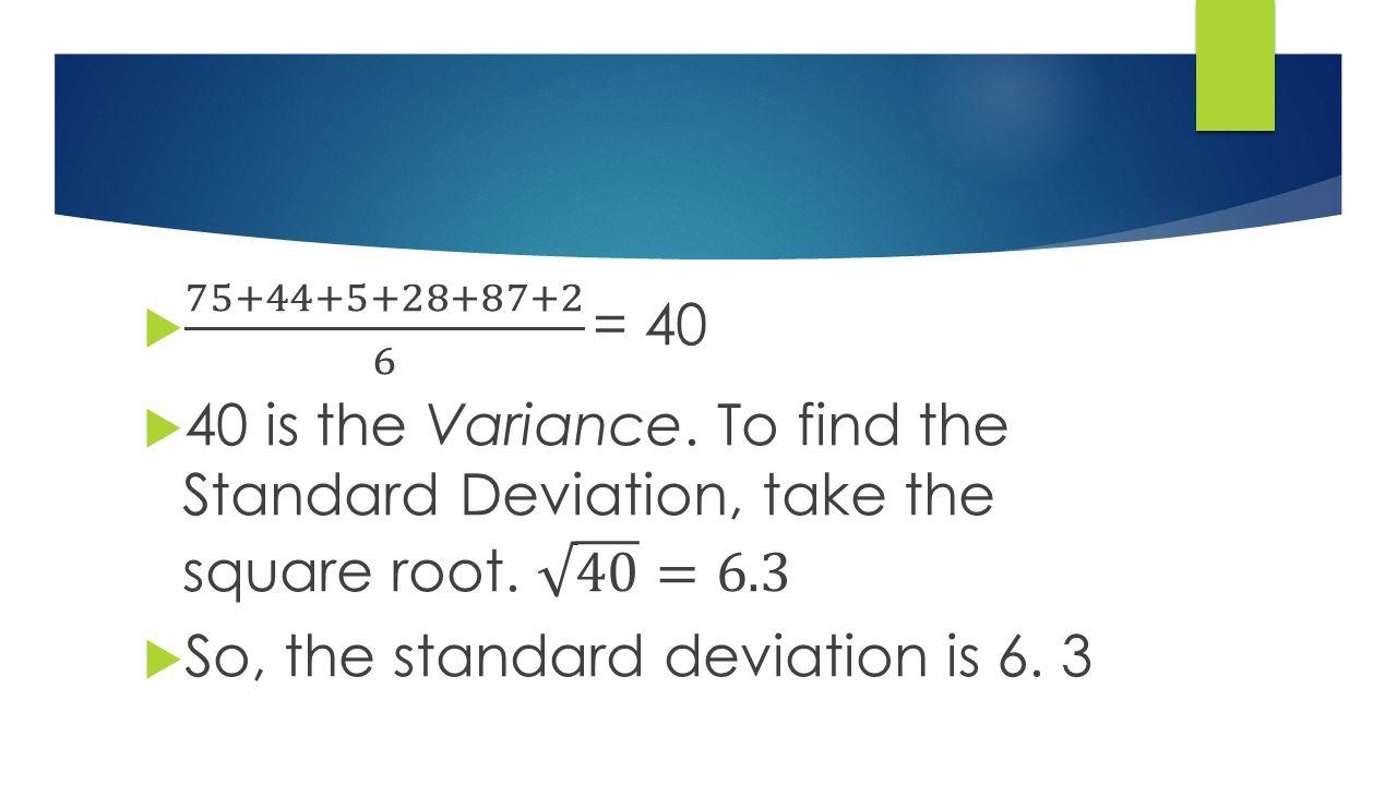 8 ρ� The 2 Nd Way To Find Standard Deviation (the Shortcut): ρ�