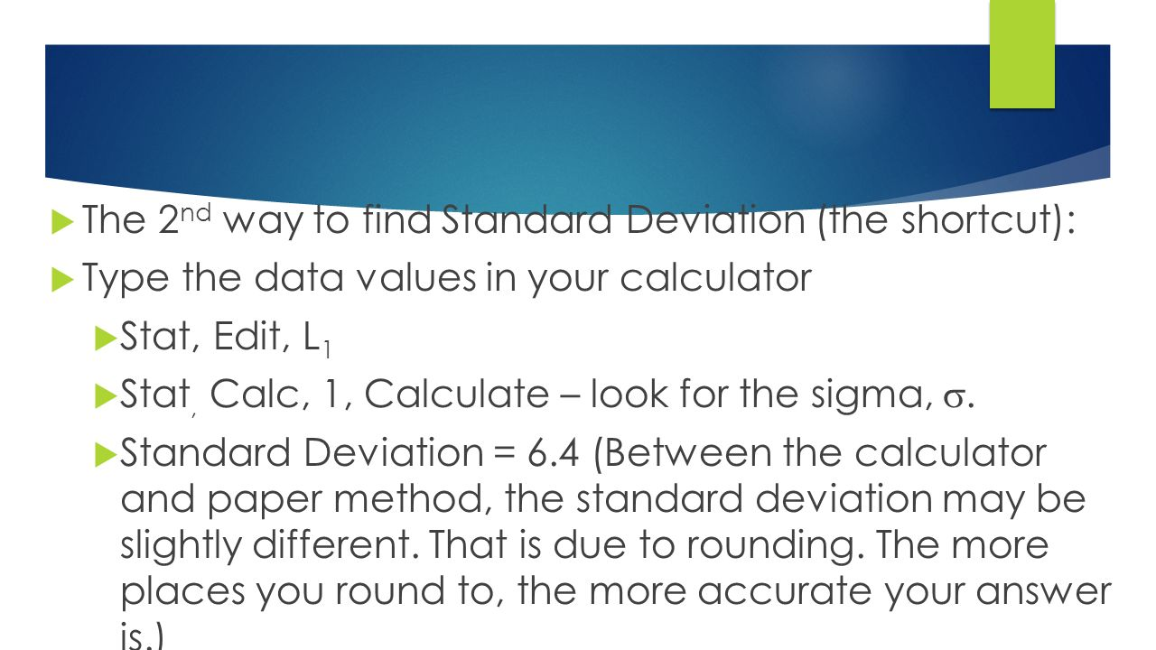The 2 Nd Way To Find Standard Deviation (the Shortcut): ρ� Type