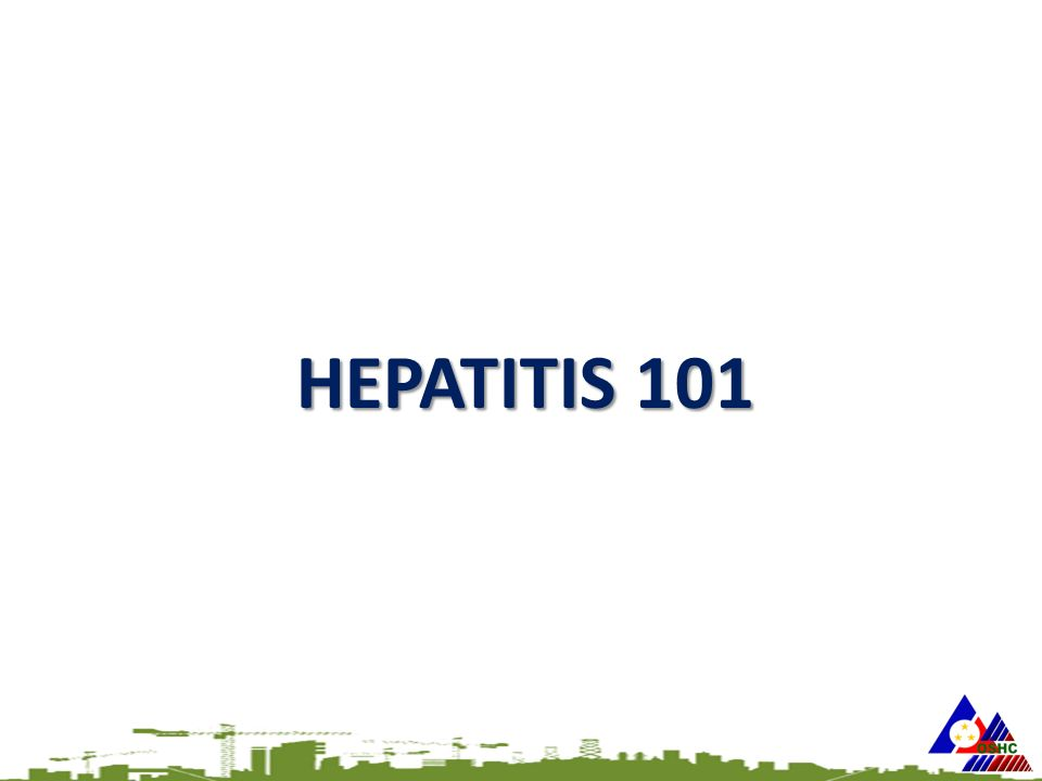 HEPATITIS 101