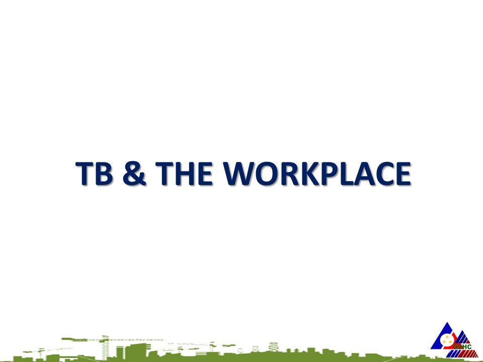 TB & THE WORKPLACE