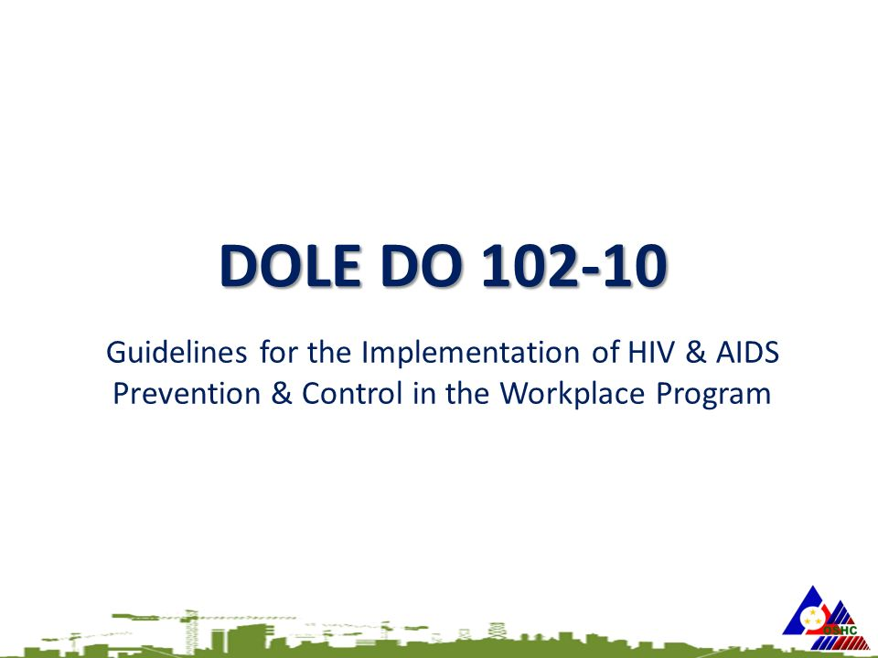DOLE DO 102-10 Guidelines for the Implementation of HIV & AIDS Prevention & Control in the Workplace Program