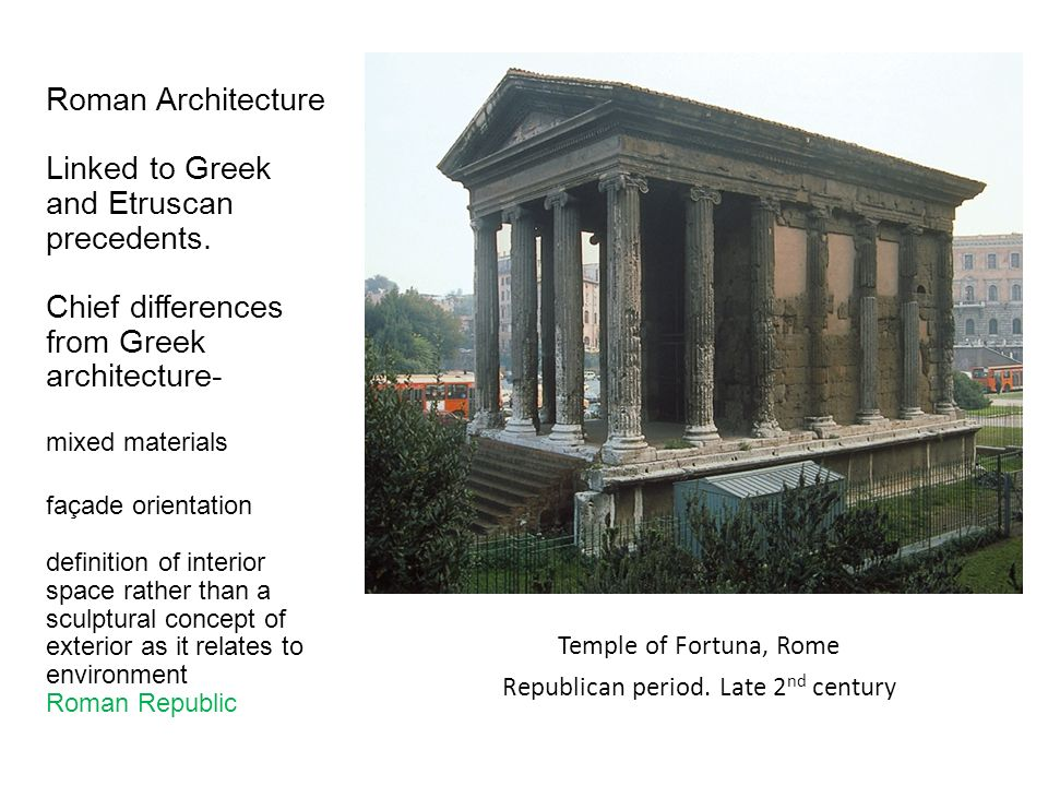 two representative examples of architecture for each greek and roman Interaction between the greek city-states was limited, causing each city representative, greek are the differences and similarities of roman.