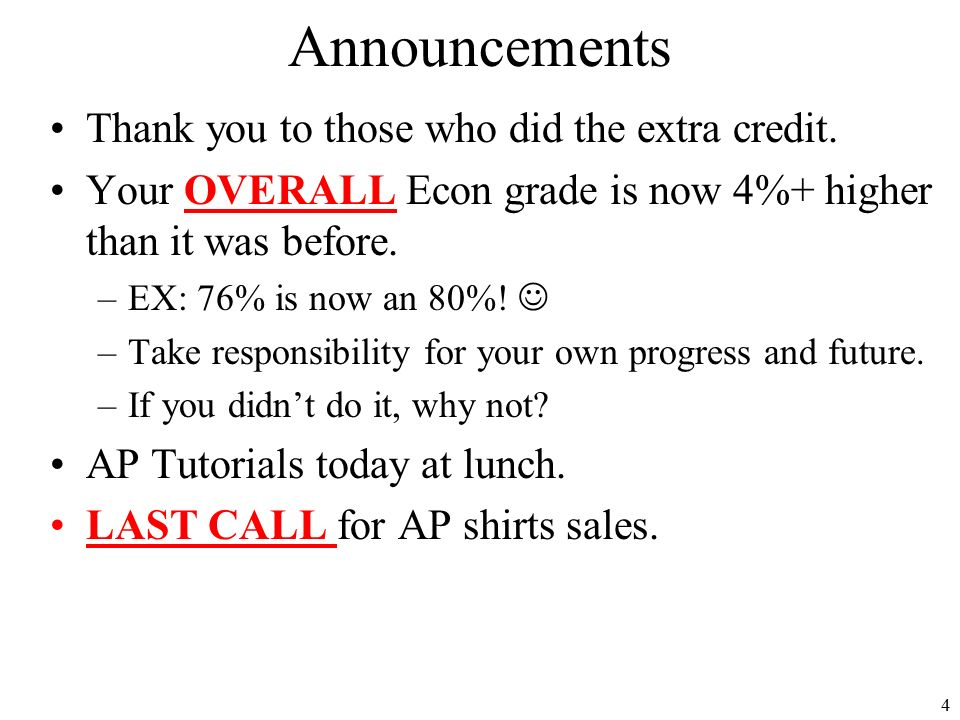 Announcements Thank you to those who did the extra credit.