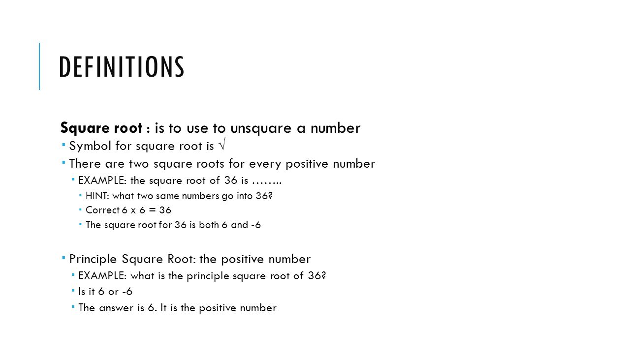 Real numbers lesson 11 introduction what are real numbers definitions square root is to use to unsquare a number symbol for square root buycottarizona