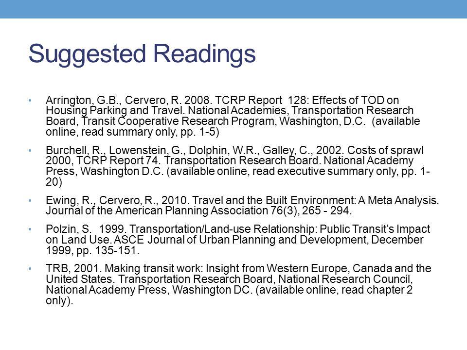 Suggested Readings Arrington, G.B., Cervero, R. 2008.
