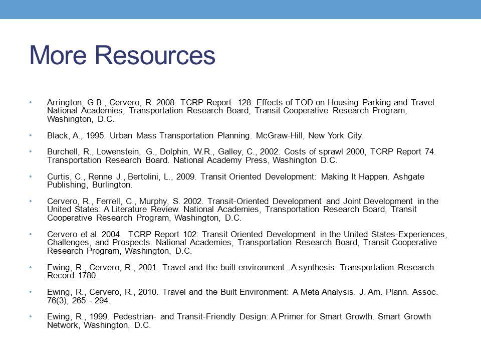 More Resources Arrington, G.B., Cervero, R. 2008.
