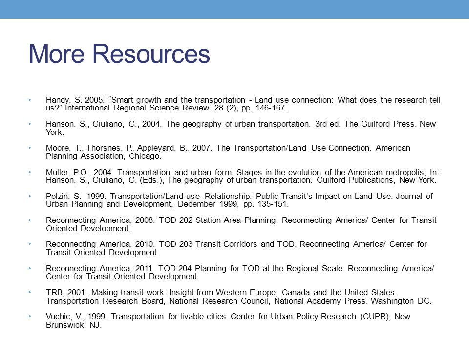 More Resources Handy, S. 2005.