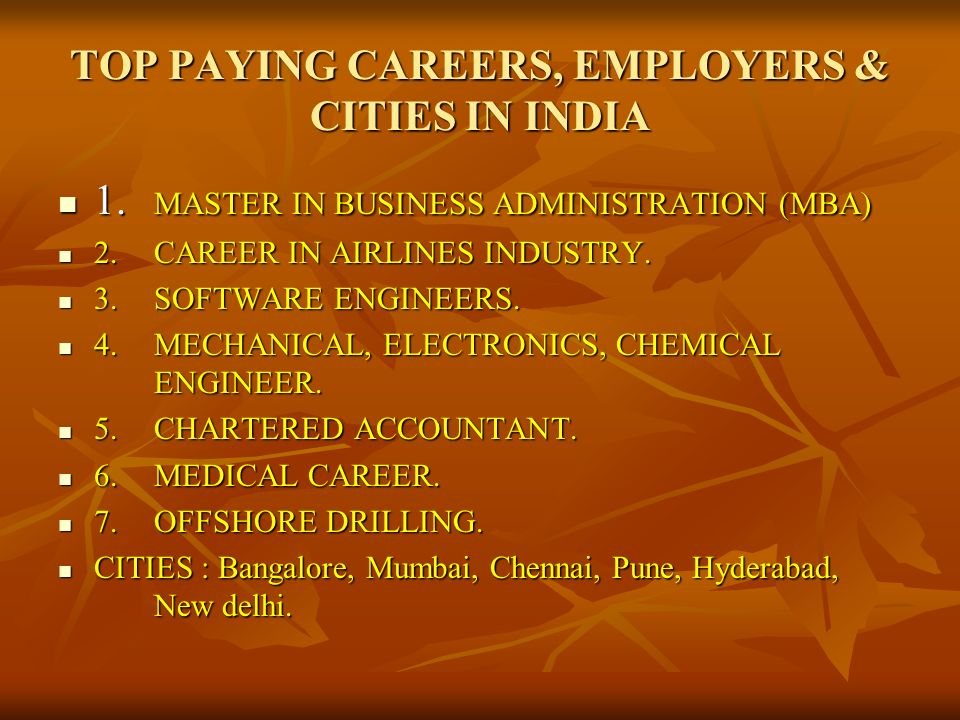 TOP PAYING CAREERS, EMPLOYERS & CITIES IN INDIA 1.