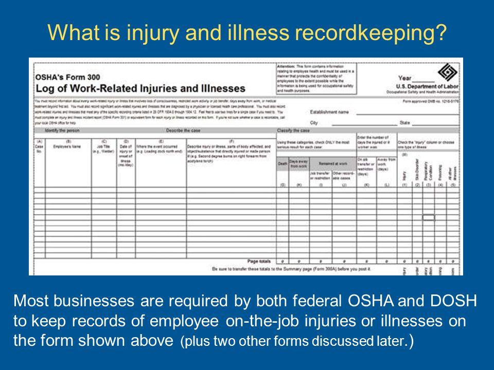 InjuryIllness Recording  Reporting Osha  Recordkeeping
