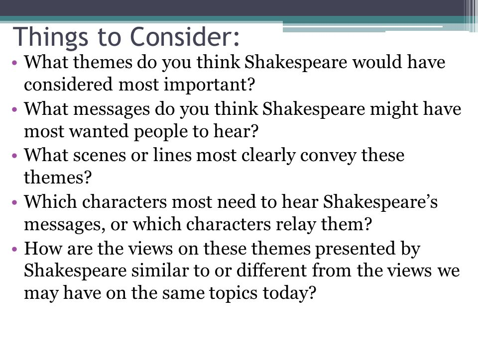 essay test romeo and juliet quick review theme a central idea  things to consider what themes do you think shakespeare would have considered most important