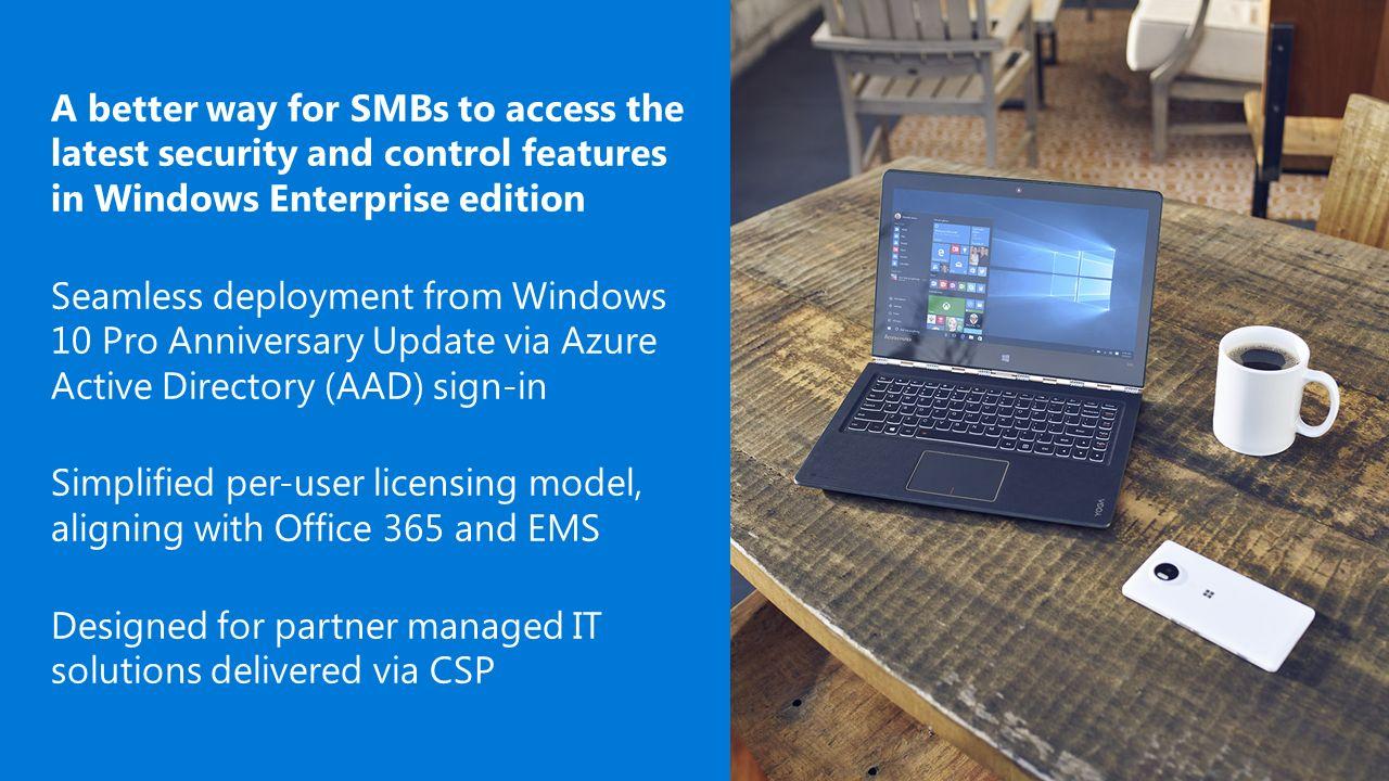 Introducing windows 10 enterprise e3 for csp a better way for smbs introducing windows 10 enterprise e3 for csp 2 a better way ccuart Choice Image