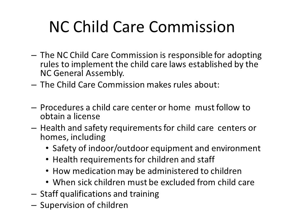 NC Child Care Requirements EDU 261 Fall Mission – Building a ...