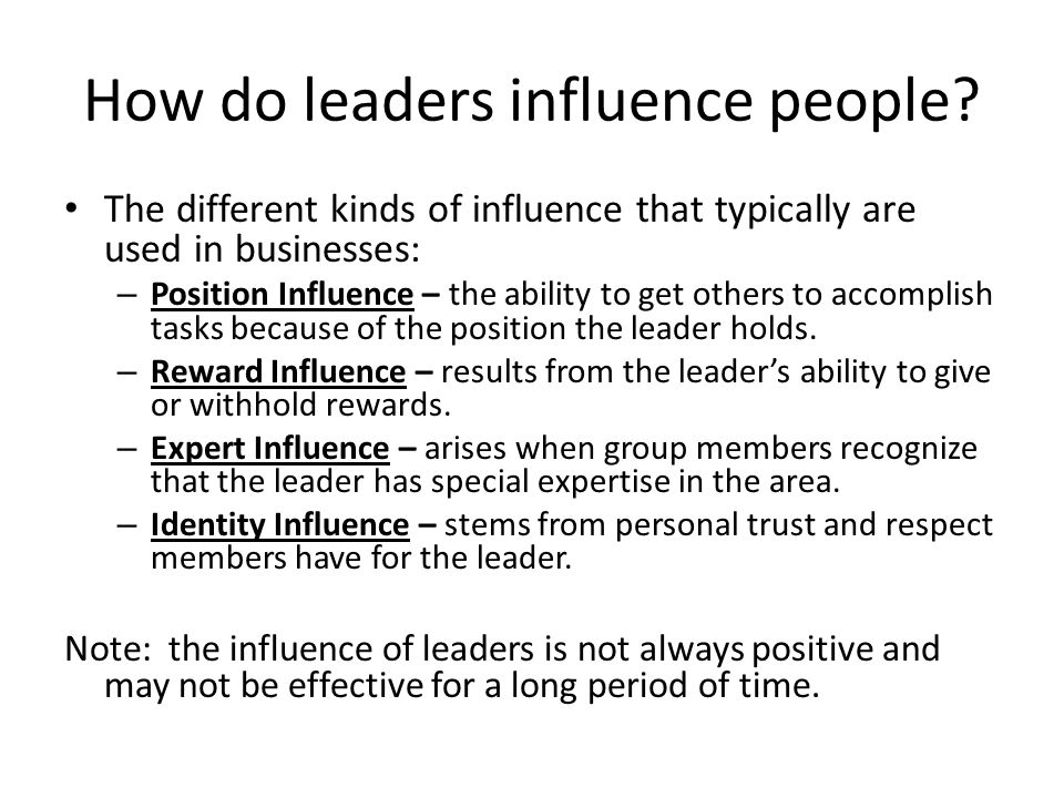 How do leaders influence people.