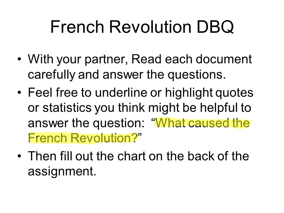 french revolution dbq essays Sean grogan wc enlightenment dbq main ideas of enlightenment our society would not be what it is today if it wasn't for the four french philosophers for the individual freedom, freedom in government, religion, economy, and gender equality.