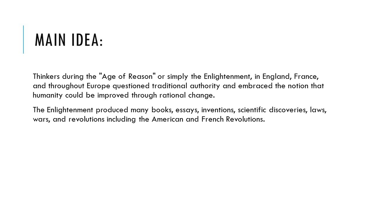 the age of enlightenment essay Age of enlightenment and us constitution chapter 6 enlightenment essay the enlightenment thinkers had an influence on many government ideas the thinkers ideas are still in use today some of the thinkers are locke, voltaire, beccaria, montesquieu, and rousseau.