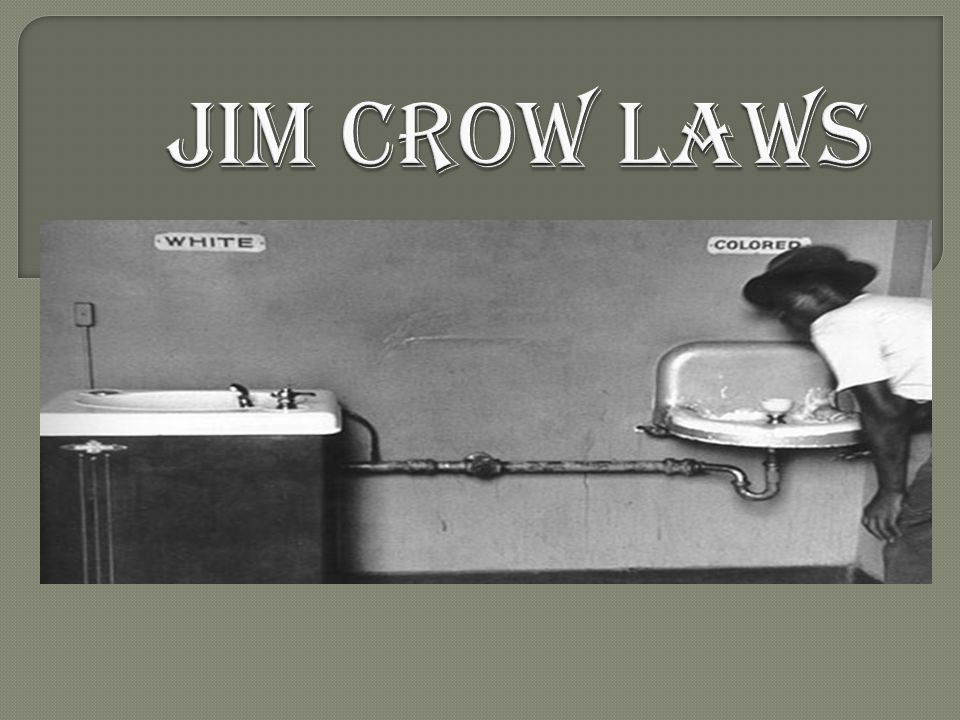 jom crow laws Laws emerge in 1876, after the reconstruction, the jim crow laws began to emerge these laws were brought about because of the problem with arguments and.