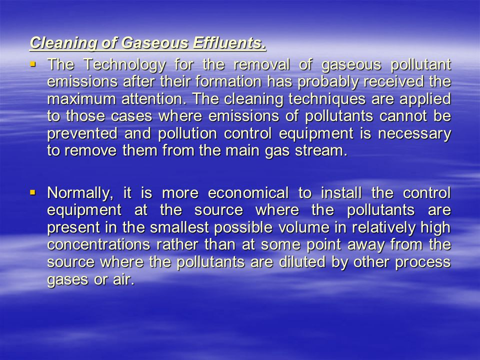 Cleaning of Gaseous Effluents.