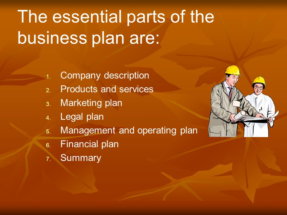 The Essential Parts Of The Business Plan Are: 1. 1.