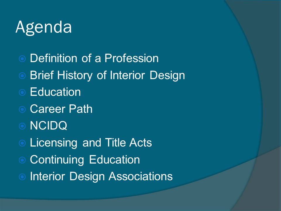 History Of Interior Design Education Career Path NCIDQ Licensing And Title Acts Continuing Associations