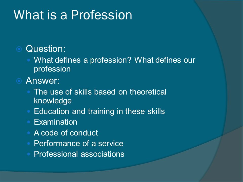 What Is A Profession Question Defines