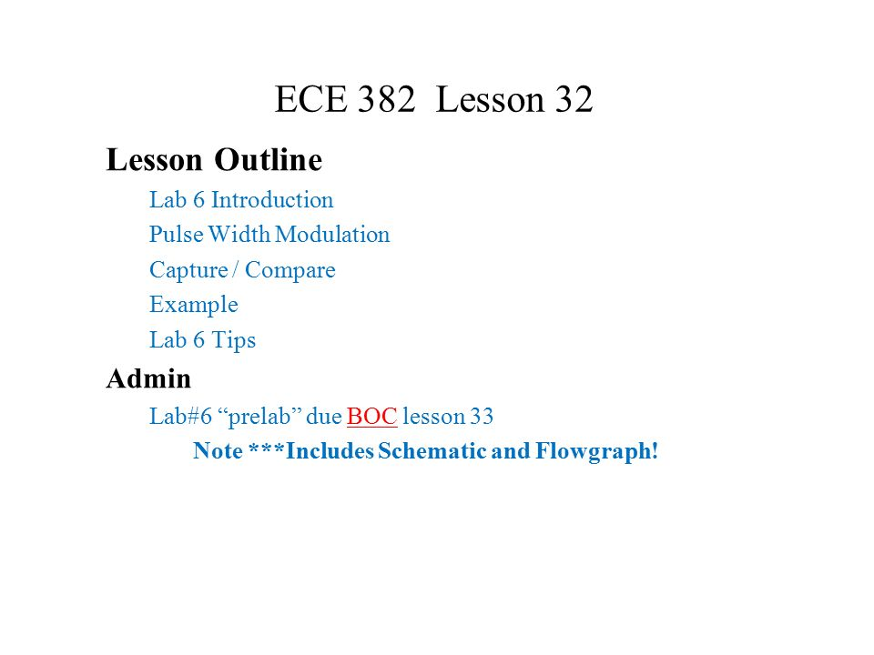 ECE 382 Lesson 32 Lesson Outline Lab 6 Introduction Pulse Width ...