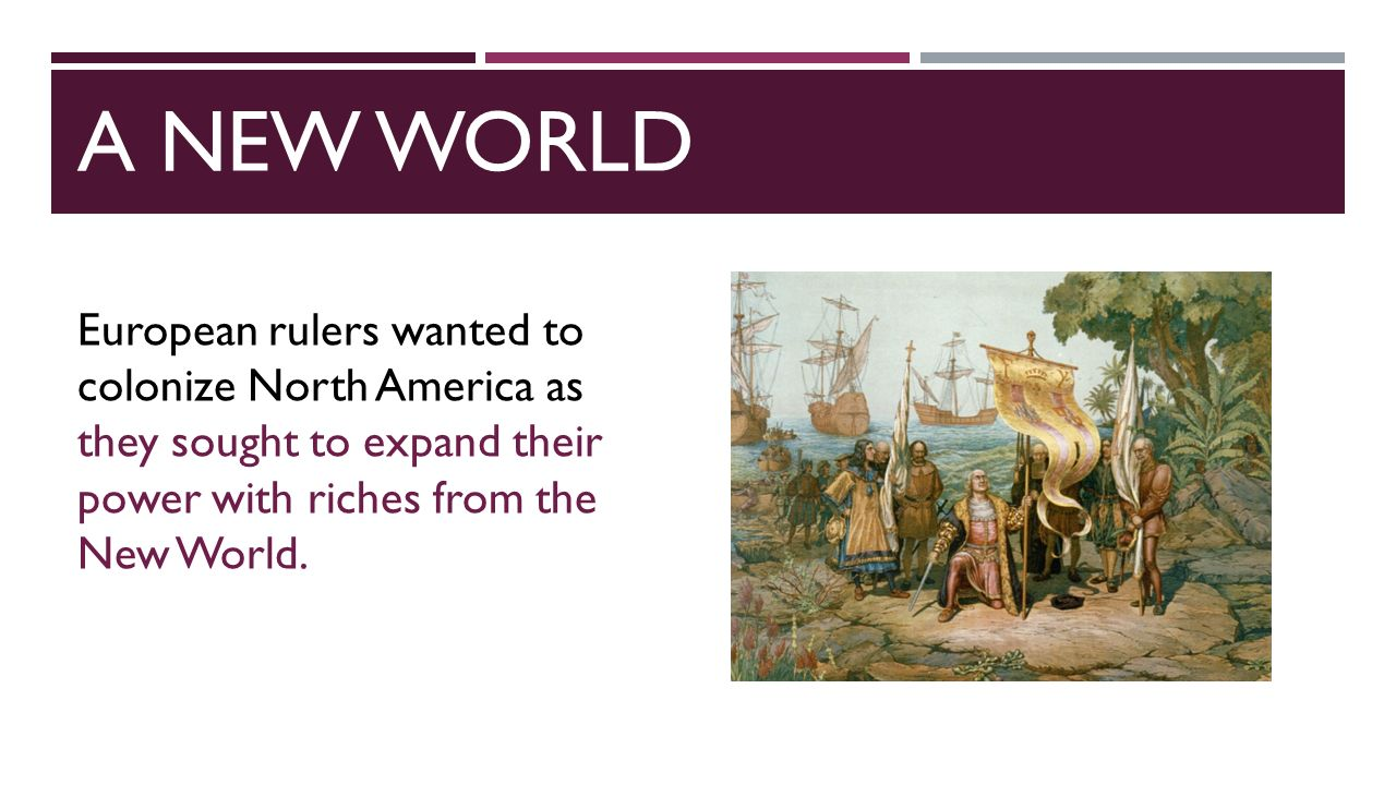 colonization of the new world essay Contextual essay: early european the colonization of america did not simply create a european new world it unleashed forces that would.