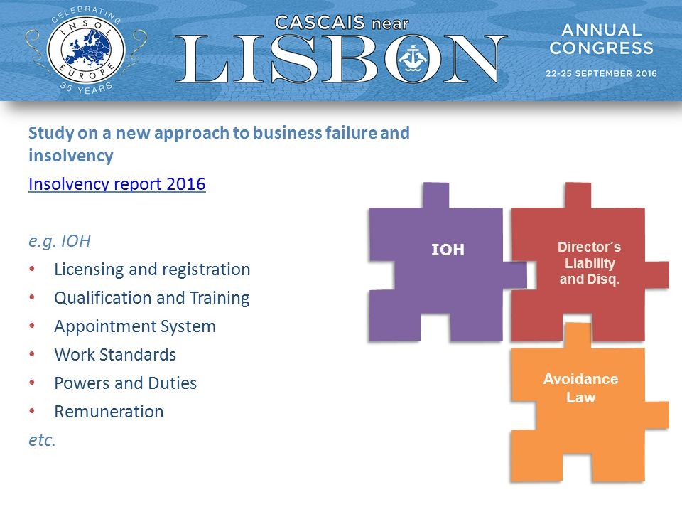Study on a new approach to business failure and insolvency Insolvency report 2016 e.g.