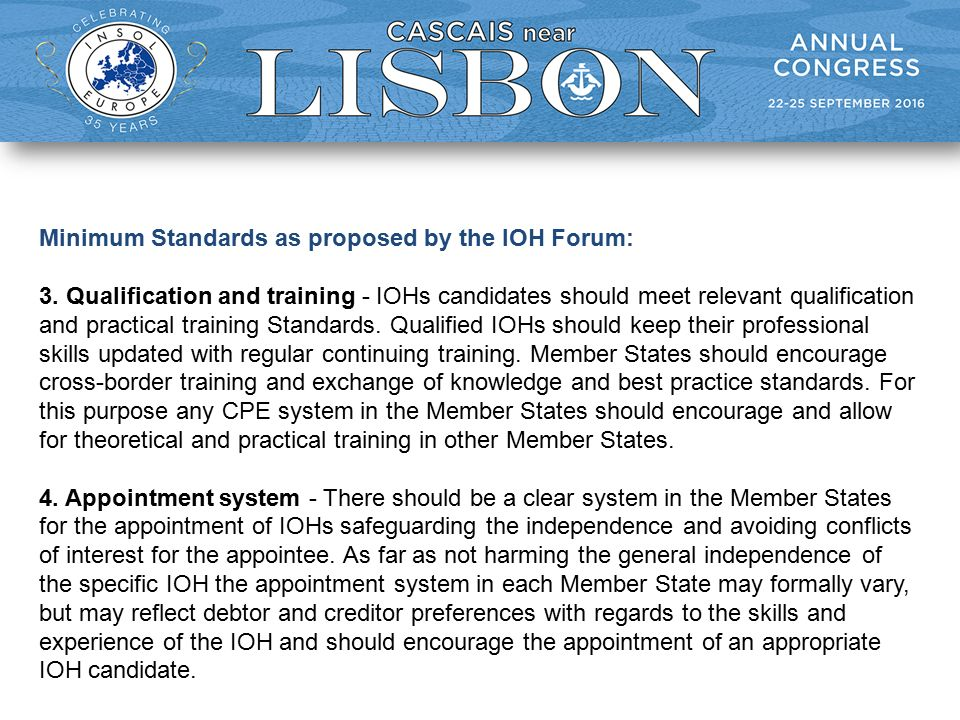 Minimum Standards as proposed by the IOH Forum: 3.