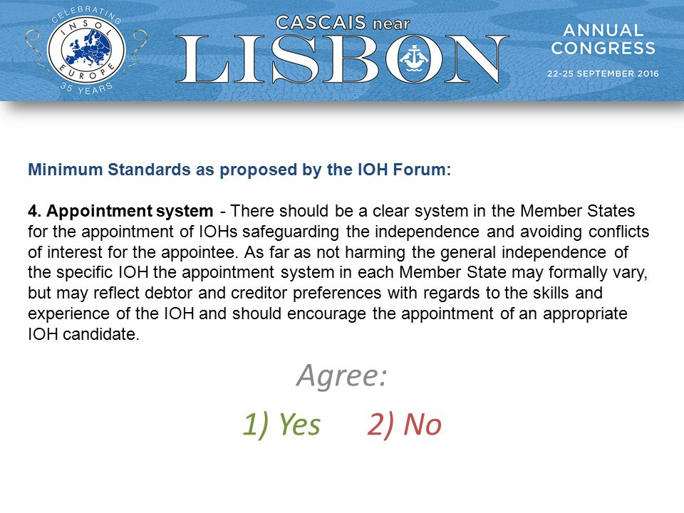Minimum Standards as proposed by the IOH Forum: 4.