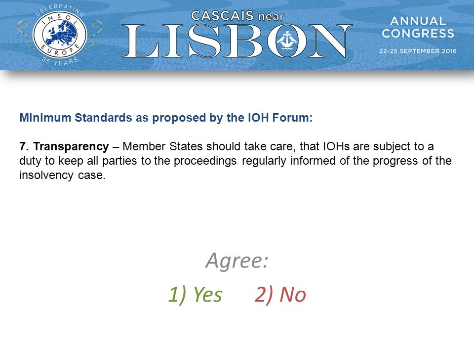 Minimum Standards as proposed by the IOH Forum: 7.