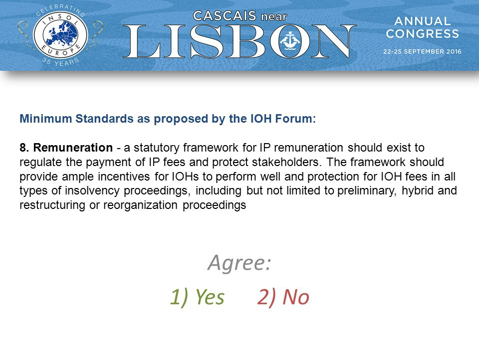 Minimum Standards as proposed by the IOH Forum: 8.